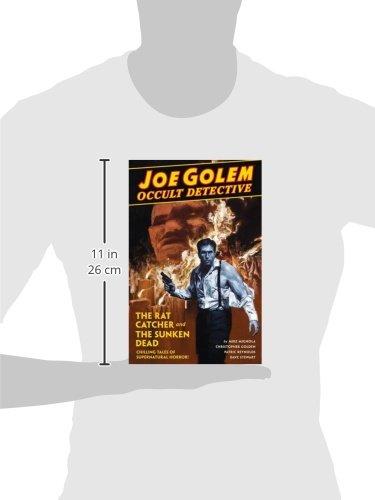 Joe Golem Occult Detective Volume 1- The Rat Catcher and The Sunken Dead