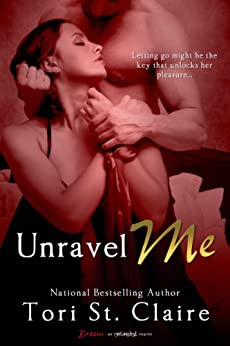 Unravel Me (Entangled Brazen) by [St. Claire, Tori]