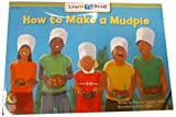 How To Make A Mud Pie (Fun and Fantasy Learn to Read)