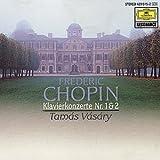 Chopin;Piano Concs 1 & 2