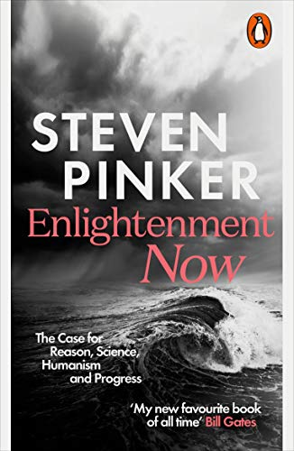 Enlightenment Now: The Case for Reason, Science, Humanism, and Progressの詳細を見る