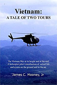 Vietnam: A Tale Of Two Tours by [Mooney Jr, James C]