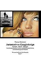Automotives Googiedesign / Gestern - Heute - Morgen
