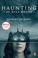 The Haunting of Hill House (Movie Tie-In): A Novel