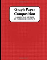 GRAPH PAPER COMPOSITION NOTEBOOK: Quad Ruled 4x4 Grid Paper for Math & Science Students, School, College, Teachers | 4 Squares Per Inch, 120 Squared Sheets for Graphing ( Large, 8.5 x 11 ) | Paperback