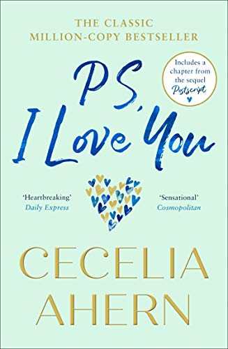 PS, I Love You: The uplifting, heartwarming million-copy bestselling ...