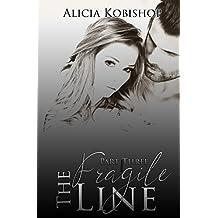 The Fragile Line: Part Three
