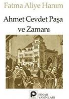 Ahmet Cevdet Pasa ve Zamani