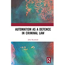 Automatism as a Defence