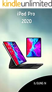 ipad pro 2020: Step by step quick instruction manual and user guide for ipad pro 2020 for beginners and newbies (English Edition)