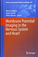 Membrane Potential Imaging in the Nervous System and Heart (Advances in Experimental Medicine and Biology)