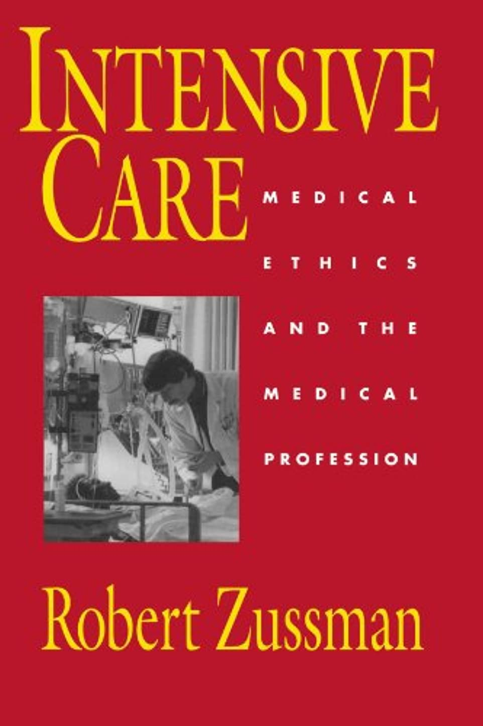 代数胆嚢正直Intensive Care: Medical Ethics and the Medical Profession