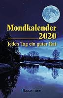 Mondkalender 2020 Taschenkalender: Jeden Tag ein guter Rat