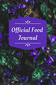 Official Food Journal: Daily Meal Planner and Food Journal, Planner for Healthy Living - Unique Bundle to Plan