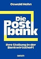 Die Postbank: Ihre Stellung in der Bankwirtschaft
