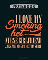 Notebook: i love my smoking girlfriend - 50 sheets, 100 pages - 8 x 10 inches