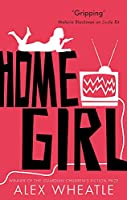 Home Girl: or The Miseducation of Naomi Brisset (Crongton)