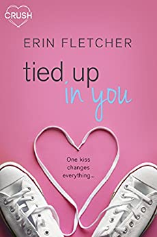 Tied Up In You by [Fletcher, Erin]