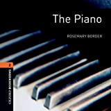 The Piano: 700 Headwords (Oxford Bookworms ELT)