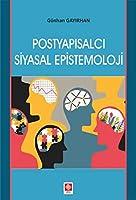 Postyapisalci Siyasal Epistemoloji
