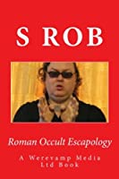 Roman Occult Escapology