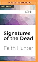 Signatures of the Dead (Jane Yellowrock)