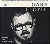 World of Trouble by Gary Floyd (1994-05-03)