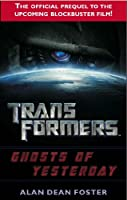 Transformers - Ghosts of Yesterday prequel novel
