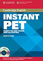 Cambridge Instant PET. Buch und 2 Audio-CDs: Ready-to-use tasks and activities. Lower-intermediate