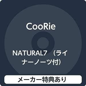 【メーカー特典あり】 NATURAL7 (ライナーノーツ付)