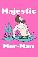 Majestic Mer Man: Weekly Action Planner