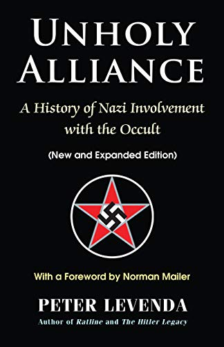 Unholy Alliance: A History of Nazi Involvement with the Occult (New and Expanded Edition) (English Edition)