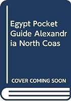 Egypt Pocket Guide Alexandria North Coas