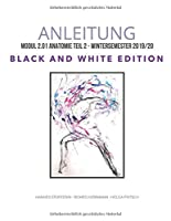 Anleitung: Modul 2.01 Anatomie Teil 2 - Wintersemester 2019/20 Black and White Edition