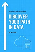 Discover Your Path in Data