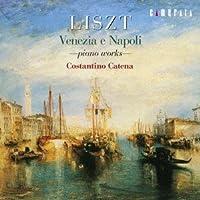 リスト:ヴェネツィアとナポリ~ピアノ作品集