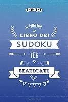 Il miglior libro dei Sudoku per sfaticati