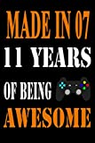 made in 07 11 years of being awesome: Cute 11th Birthday Journal for Kids 6