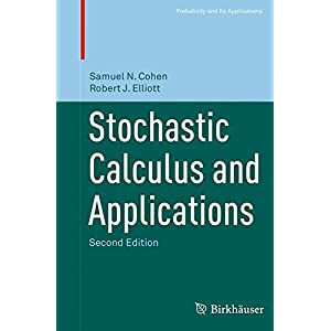 Stochastic Calculus and Applications (Probability and Its Applications)