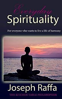 Everyday spirituality by [Raffa, Joseph]