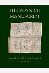 The Voynich Manuscript: A Facsimile of the Complete Work ペーパーバック