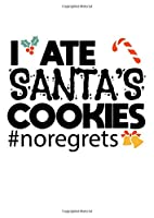 Notebook: Christmas List Naughty Kids Cookies Gift 120 Pages, A4 (About 8,5X11 Inches / Letter), Lined / Ruled, Diary