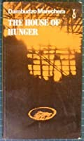 House of Hunger (African Writers Series ; 207)