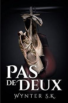 Pas de Deux by [S.K., Wynter]