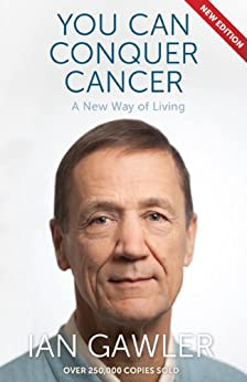You Can Conquer Cancer by [Gawler, Ian]