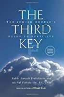 The Third Key: The Jewish Couple's Guide to Fertility【洋書】 [並行輸入品]