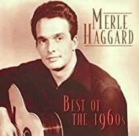 Best of the 1960s by Merle Haggard
