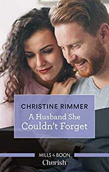 A Husband She Couldn't Forget (The Bravos of Valentine Bay) by [Rimmer, Christine]