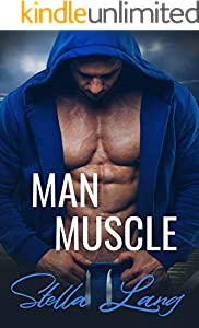 Man Muscle: Steamy Insta-Love Romance (Orlando Suns Book 4) (English Edition)