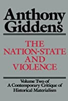 The Nation-State and Violence (Contemporary Critique of Historical Materialism)